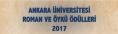 """2017 Yılı Ankara Üniversitesi """"Roman"""" ve """"Öykü"""" Ödülü – Sonuç ve Ödül Töreni"""
